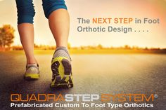 The QUADRASTEP SYSTEM® from Nolaro24™ LLC - The NEXT STEP in foot orthotic design!