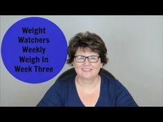 Weight Watchers Weekly Weigh In | Week Three
