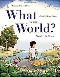 """Read """"What in the World? Numbers in Nature"""" by Nancy Raines Day available from Rakuten Kobo. Discover nature by the numbers in this gorgeous, innovative counting book. The natural world is full of sets of numbers:. World Maths Day, Math Meeting, Counting Books, Book Reviews For Kids, Summer Books, Thing 1, Children's Picture Books, Number Sense, Teaching Math"""