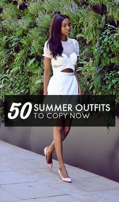 50 inspiring summer outfits to copy now!