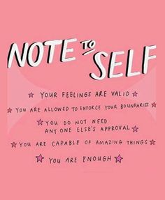 Monday Motivation Quote Note to Self Reminder - you are enough. Your feelings are valid. You do not need any one else's approval notetoself mondaymotivation monday mondaymood inspirational inspirationalquotes inspired inspiredaily 161496336624516837 Motivacional Quotes, Words Quotes, Quotes Slay, Sayings, Trust Quotes, You Are Quotes, Quotes For Girls, Let It Go Quotes, Trust Yourself Quotes