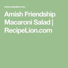 Amish Friendship Macaroni Salad | RecipeLion.com
