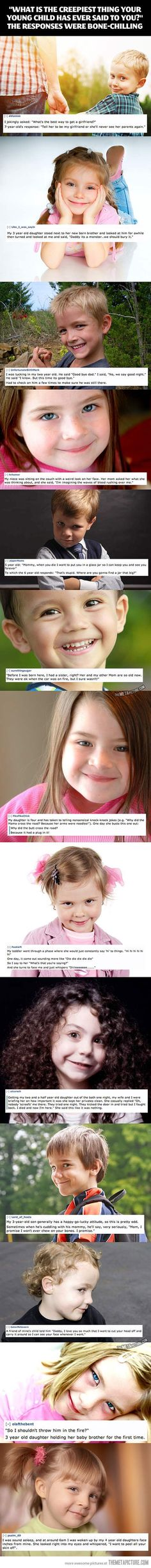 The creepiest things kids say to their parents… oh wow... That last one cracked me up so much...