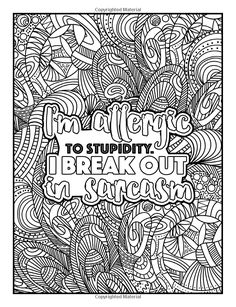 Adult colouring page Swear Word Coloring Book, Love Coloring Pages, Printable Adult Coloring Pages, Coloring Books, Coloring Stuff, Coloring Sheets, Pokemon, Sharpies, Quotes