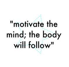 motivate, motivate, motivate