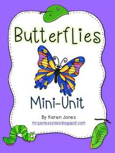 Butterflies Mini Unit!  A must have for spring!