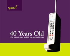 Mobile Phones are 40 years old this year! Take a look at  our blog to check out the most iconic mobile phones in history. #sprout #freedomtogrow #mobile #device #birthday #celebration #technology #phone #electronics #history #motorola #newyork
