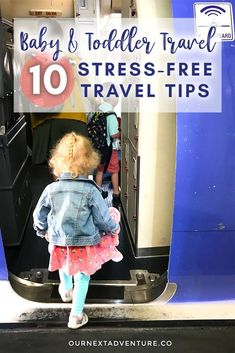 ea988b9a01 10 Tips for Stress-Free Travel with Babies   Toddlers