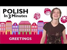 Learn Polish - Polish in 3 Minutes - How to Greet People in Polish