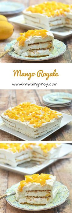 Mango Royale is a type of ice box cake made with layers of whipped cream, graham crackers and fresh Philippine mangoes