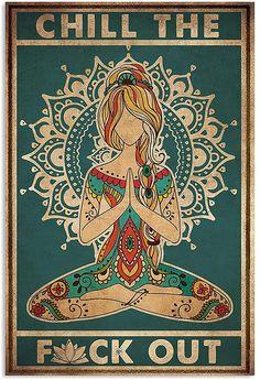 MINZY Yoga Chill The Fuck Out Vintage Poster Art Hippie, Hippie Posters, Motivacional Quotes, Art Graphique, Poster Prints, Art Prints, Illustration Art, Artsy, Mandala