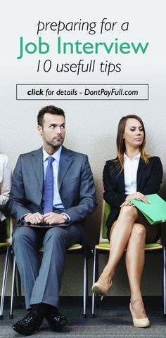 Preparing For A Job Interview: 10 Useful Tips - http://www.dontpayfull.com/blog/preparing-for-a-job-interview-10-useful-tips