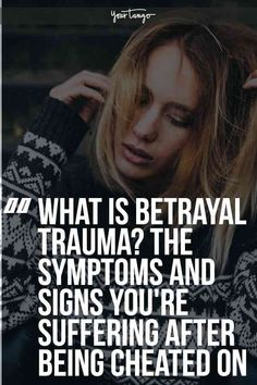 Here are the symptoms and signs that show you how to recognize if you're suffering from betrayal trauma and what you can do to get yourself back on the path toward healing after someone has broken your trust by cheating or having an affair. #cheating #betrayal #heartbreak