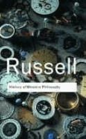 History of Western philosophy  	Bertrand Russell.  	 (Series: Routledge classics)