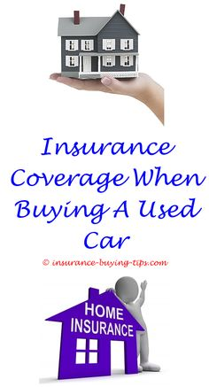 existing insurance for newly buyed car is whole life insuranceinsurance buying tips risk neutral indifferent buy health insurance buying insurance coverage for 2 month the