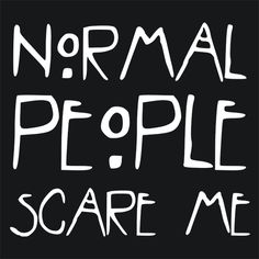 Normal People Scare Me American Horror Story T-Shirt Funny Cheap Tees…