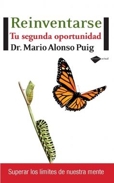 """""""Reinventarse. Tu segunda oportunidad"""" de Mario Alonso Puig."""