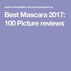 Best Mascara 2017: 100 Picture reviews