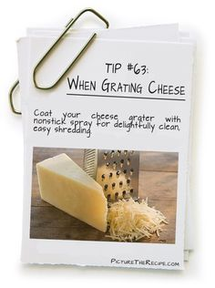 When Grating Cheese http://picturetherecipe.com/index.php/tips-and-tricks/when-grating-cheese/