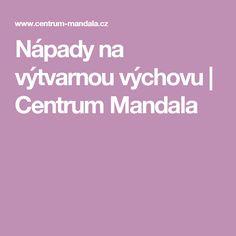 Nápady na výtvarnou výchovu | Centrum Mandala