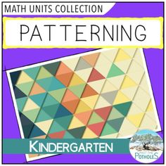Patterning Unit - Kindergarten FDK - Identifying and Extending Patterns