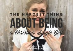 {Blog Post} The Hardest Thing About Being a Christian Single Girl @girldefined