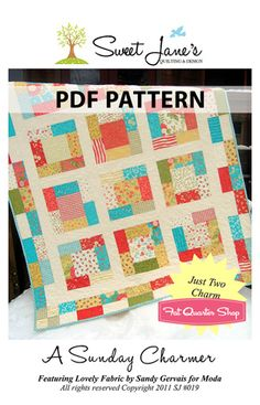 A Sunday Charmer Downloadable PDF Quilt Pattern Sweet Jane's Quilting and Design