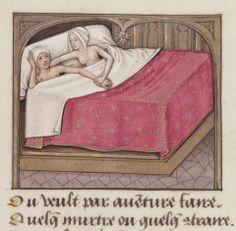 bored with relationship or coital cephalalgia  Roman de la Rose, France 15th century (Bodleian Library, MS. Douce 195, fol. 118v)