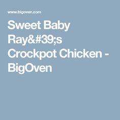 Sweet Baby Ray's Crockpot Chicken - BigOven