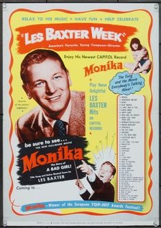Original  movie poster for MONIKA (1953) 24868 Les Baxter Promotional Poster for MONIKA   16x22   Very Fine Offered by Kirby McDaniel MovieArt of Austin, Texas.