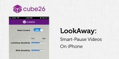 LockAway: Get Galaxy S4 Smart-Pause (Eye-Tracking) Features on iPhone