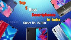 If you are looking for the best smartphones in india under select 5 best smartphones under Rs in india.So here are the list of top 5 best smartphones in india 2019 under Rs 15000 . Latest Cell Phones, Latest Mobile Phones, Finger Print Scanner, Best Smartphone, Asus Zenfone, Camera Phone, Best Mobile, Best Phone, Light Sensor