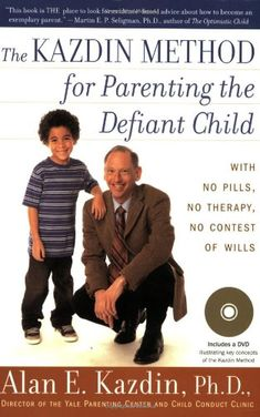 The Kazdin Method for Parenting the Defiant Child by Alan E. Kazdin,http://www.amazon.com/dp/0547085826/ref=cm_sw_r_pi_dp_3.3Ctb1PJ35CQ42K