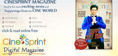 Cinesprint is leading  Online E Magazine india film magazine and  offering Bollywood E-Magazine, Tollywood E-Magazine,Online Movie Magazine, Tamil Movie Magazine, Free Online movie Magazine, South India Movie Magazine Online Free. Cinesprint E Magazine
