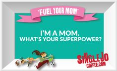 I'm a Mom. What's your Superpower? #MomsWisdom