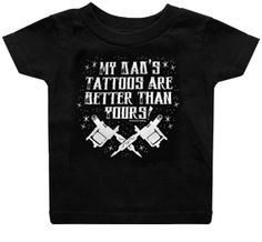 My Dad's Tattoos Are Better Than Yours T-shirt from My Baby Rocks. Father's Day gift ideas for a new dad!