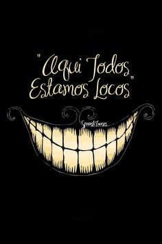 minimalistic dark Alice in Wonderland typography smiling teeth Cheshire Cat Everybody mad İnsane - Wallpaper ( / Wallbase. We All Mad Here, Chesire Cat, Alice Madness Returns, Disney Wallpaper, Alice Wallpaper, Trippy Wallpaper, Amazing Wallpaper, Emoji Wallpaper, Painting Wallpaper