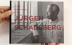 Jürgen Schadeberg : archivo personal : 65 años documentando la vida : [exposición] = arxiu personal : 65 anys documentant la vida / [textos, Francisco J. Mora Mas... (et al.)]