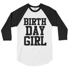 Be the QUEEN for your day!Get our Birthday Girl Baseball Tee. Soft and warm to keep you cute and comfy Timeless design is perfect for mixing and matching with