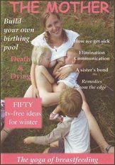 The Mother Magazine 37 - November to December 2009 International natural parenting magazine - Fertility awareness, conscious conception, peaceful pregnancy, sacred birth, full term breastfeeding, natural immunity and attachment parenting http://www.femininewear.co.uk/the-mother-magazine-158-c.asp