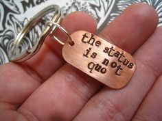 "Dr. Horrible ""The Status is Not Quo""  Keychain, Dr. Horrible's Sing-a-Long Blog Inspired, NPH, Hand Stamped Copper"