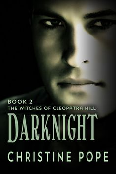 Darknight (Witches of Cleopatra Hill #2) by Christine Pope
