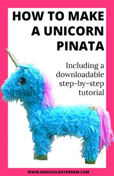 How to make a unicorn piñata DIY. Also a great and easy idea for girl's birthday party or anyone who loves unicorns. Make a unicorn piñata out of a shoebox and leftover cardboard. | Magical Daydream. Click for downloadable step-by-step tutorial.