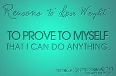 Prove to myself. - Motivational quotes and posters. >> Have a look at even more by clicking the picture link Weight Loss Goals, Best Weight Loss, Weight Loss Journey, Gewichtsverlust Motivation, Weight Loss Motivation, Motivation Inspiration, How To Lose Weight Fast, Loose Weight, Losing Weight