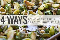 4 Ways to Make Brussels Sprouts Irresistible from Think you hate Brussels sprouts? Maybe you just haven't had them prepared the right way! These 4 tips will have you loving sprouts in no time. Sprout Recipes, Veggie Recipes, Vegetarian Recipes, Cooking Recipes, Healthy Recipes, Chinese Bbq Pork, Pizza Pasta Salads, Easy Restaurant, Homemade Crunchwrap Supreme