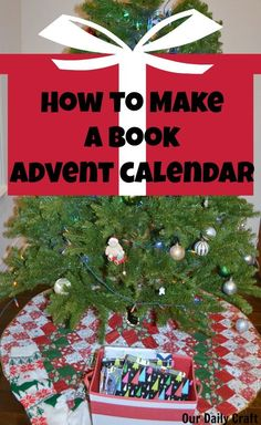 Make a book advent calendar with books you already have at home as well as some new ones to start a great, new, cozy holiday tradition with your family.