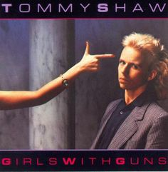 Tommy Shaw - Girls with Guns - 1984 - Opened for the Kinks at the Rockford Center