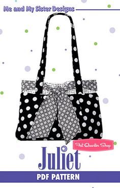 Juliet Bag Downloadable PDF Pattern Me and My Sister Designs