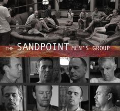 Sandpoint, Idaho Men's Group. About Men – the film  Learn firsthand about the unique approach of F2W through watching the documentary film about the Sandpoint Men's Group. The film takes you into the experience of being in a powerful men's group. You experience what it's like to for men to get emotionally real… and its impact on their community. www.freetowin.co