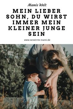 Mein lieber Sohn, du wirst immer mein kleiner Junge sein – Verwirrte Mami Life Is Too Short Quotes, Quotes To Live By, Life Lesson Quotes, Life Quotes, Life Skills, Life Lessons, Most Beautiful Pictures, Cool Pictures, Quotes Deep Feelings